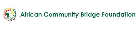 AFRICAN COMMUNITY BRIDGE FOUNDATION